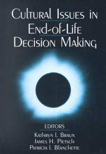 Cultural Issues in End of Life Decision Making Book