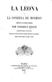 La leona y La condesa de Monrion: novela en dos partes