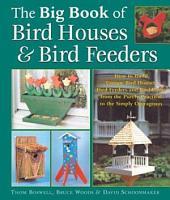 Big Book of Bird Houses   Bird Feeders PDF