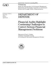Department of Defense financial audits highlight continuing challenges to correct serious financial management problems