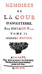 Memoires De La Cour D'Angleterre: Volume2