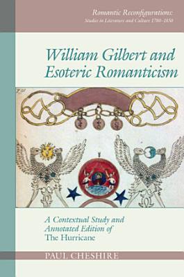 William Gilbert and Esoteric Romanticism PDF