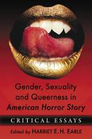 Gender  Sexuality and Queerness in American Horror Story PDF