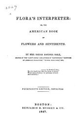 Flora's Interpreter : Or, The American Book of Flowers and Sentiments