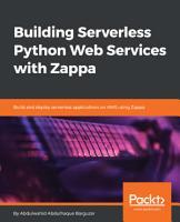 Building Serverless Python Web Services with Zappa PDF