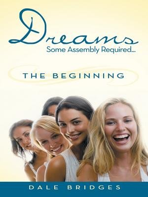 Download Dreams Some Assembly Required     the Beginning Book