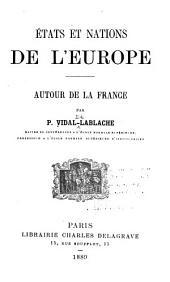 États et nations de l'Europe: autour de la France