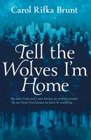Tell the Wolves I m Home PDF