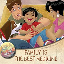 Family Is The Best Medicine Book PDF