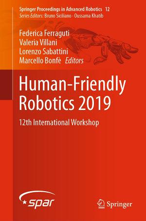 Human-Friendly Robotics 2019