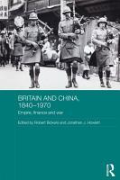Britain and China  1840 1970 PDF
