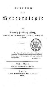 Lehrbuch der Meteorologie: Band 1