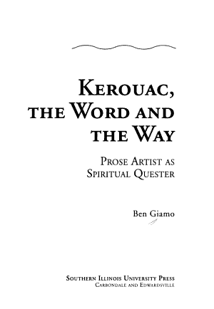 Kerouac  the Word and the Way