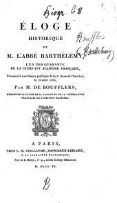 Eloge historique de l'Abbé Barthélemy