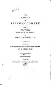 The Works of Abraham Cowley: Volume 1