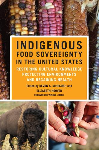 Book cover of Indigenous Food Sovereignty in the United States