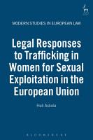 Legal Responses to Trafficking in Women for Sexual Exploitation in the European Union PDF