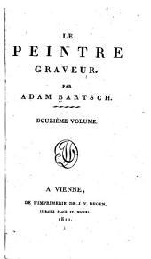 Le peintre-graveur: Volumes1à2