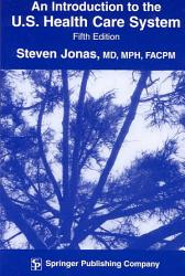An Introduction to the U S  Health Care System PDF