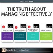 The Truth About Managing Effectively (Collection): Edition 2