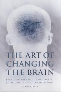 The Art of Changing the Brain Book
