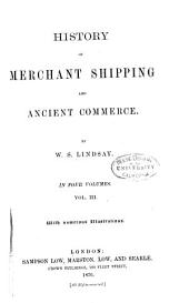 History of Merchant Shipping and Ancient Commerce: Volume 3