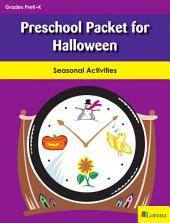Preschool Packet for Halloween: Seasonal Activities