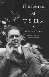 The Letters Of T S Eliot Volume 2 1923 1925 Book PDF