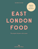 East London Food  second Edition