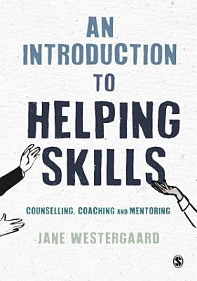An Introduction to Helping Skills