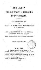Bulletin universel des sciences et de l'industrie: Bulletin des sciences agricoles et économiques. 4. section