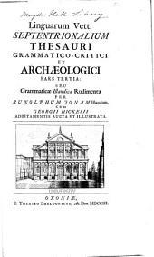 Linguarum vett. septentrionalium thesaurus grammatico-criticus et archæologicus: Volume 1, Part 3