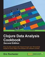Clojure Data Analysis Cookbook   Second Edition PDF