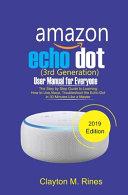Amazon Echo Dot 3rd Generation User Manual for Everyone PDF