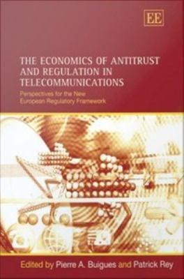 The Economics of Antitrust and Regulation in Telecommunications PDF