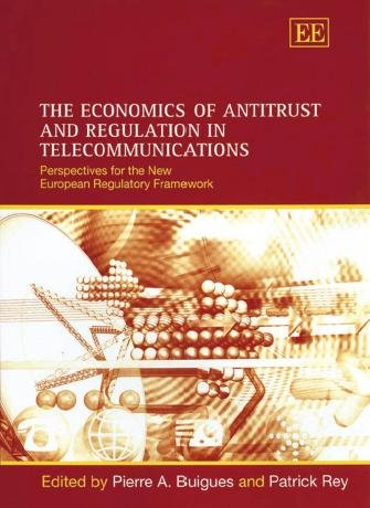 The Economics of Antitrust and Regulation in Telecommunications PDF