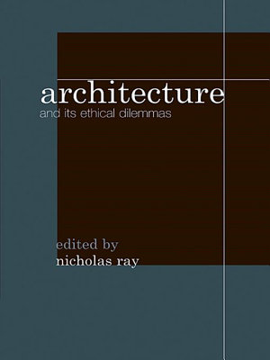 Architecture and Its Ethical Dilemmas PDF