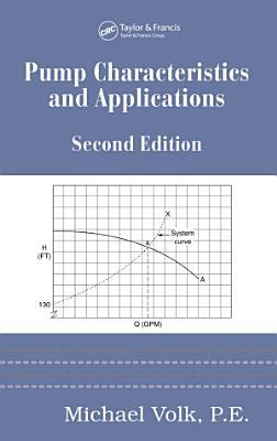 Pump Characteristics and Applications  Second Edition