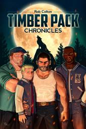 Timber Pack Chronicles: Volume 1