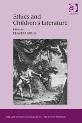 Ethics And Children S Literature Book PDF