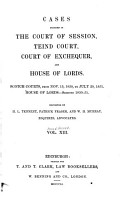 Cases Decided in the Court of Session  Teind Court  Court of Exchequer  and House of Lords PDF