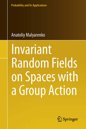 Invariant Random Fields on Spaces with a Group Action