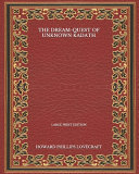 The Dream Quest Of Unknown Kadath   Large Print Edition PDF