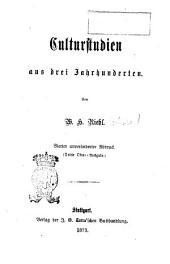 Culturstudien aus drei Jahrunderten von W. H. Riehl