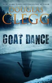 Goat Dance: A Novel of Supernatural Horror