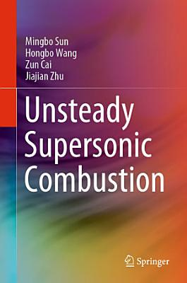 Unsteady Supersonic Combustion