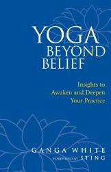 Yoga Beyond Belief Book PDF