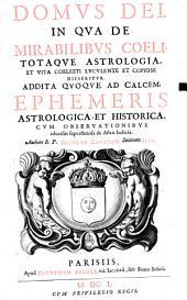Domvs Dei, In Qva De Mirabilibvs Coeli Totaqve Astrologia, Et Vita Coelesti Lvcvlente Et Copiose Disseritvr