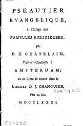 Pseautier evangelique à l'usage des familles religieuses