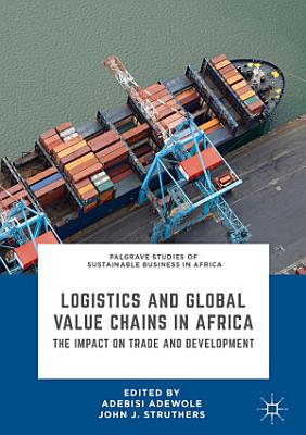 Logistics and Global Value Chains in Africa